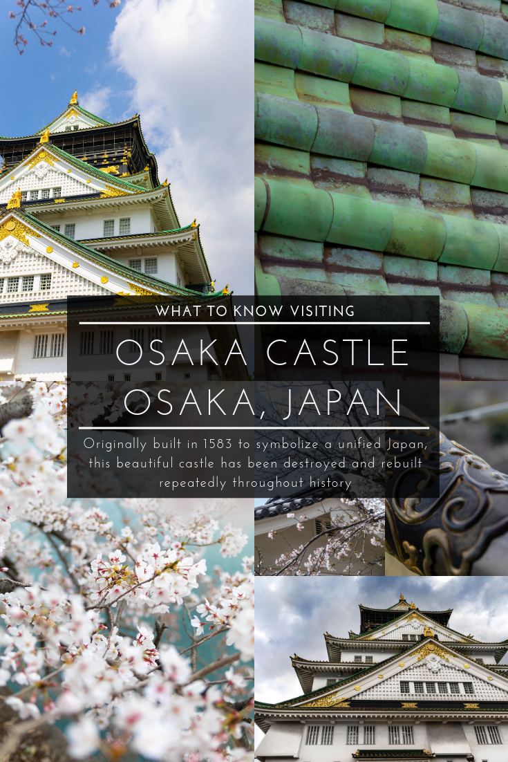 What to Know Before You Visit Osaka Castle in Osaka, Japan Asian Architecture