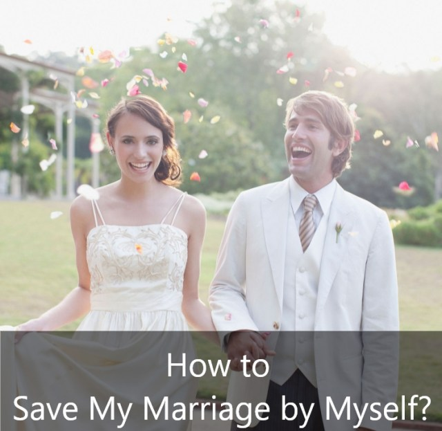 How to Save My Marriage by Myself