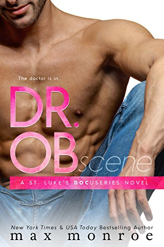 Read more about the article Romance Book Review – Dr. OB by Max Monroe