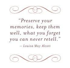 Preserve your memories quote