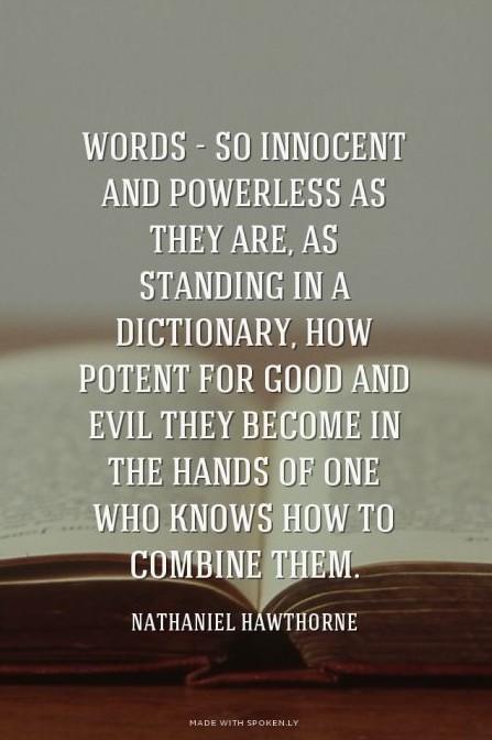 Words  -Hawthorne