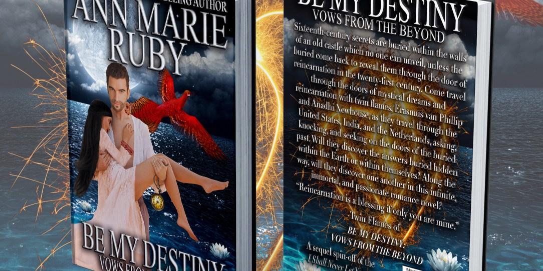 Be My Destiny by Ann Marie Ruby