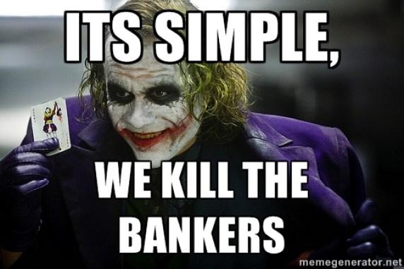 Joker Kill Bankers