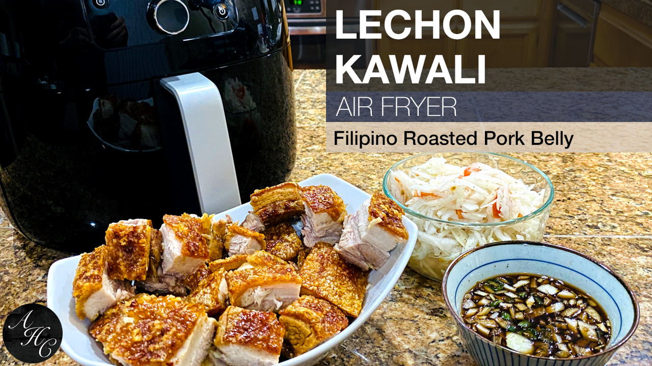 How To Make Lechon Kawali Recipe Using Philips Air Fryer Ann S Home Cuisine