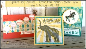 Better than Hallmark Creative Class, Cupcakes and Carousels, Stampin' Up! Ann's PaperWorks, Ann Lewis, Stampin' Up! (Aus)|Stampin' Up! 2017 Occasions Catalogue| online store