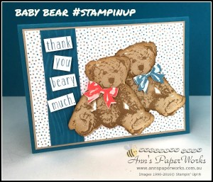Baby Bear Stamp Set Stampin' Up! 2016-17 Catalogue Kick-Off Party Ann's PaperWorks| Ann Lewis| Stampin' Up! (Aus) online store 24/7