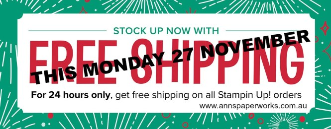 Free shipping, Stampin' Up! Special Offer, Ann's PaperWorks| Ann Lewis| Stampin' Up! (Aus) available from my online store 24/7 http://bit.ly/2A2JVDr