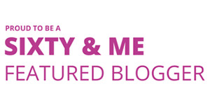 Sixty and Me Featured Blogger Banner