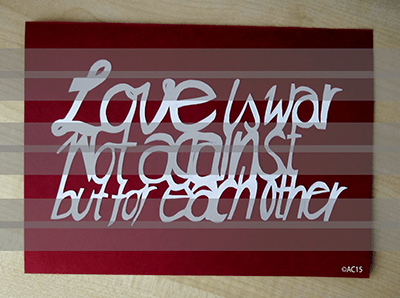 Love is war for each other