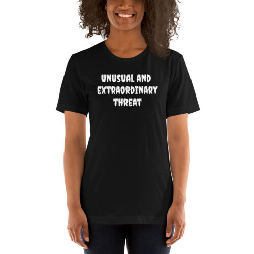 Short-Sleeve Unisex T-Shirt Unusual and extraordinary threat,