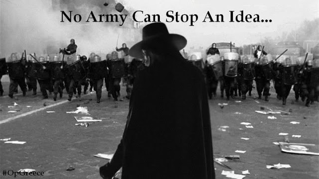 anonymous #opgreece-no army can stop an idea