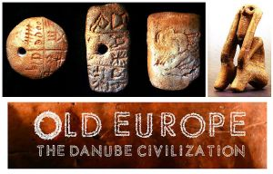 Old Europe The danube civilization - Testamentul zeilor dunareni