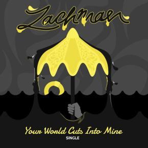 """Music Video Premiere: Zachman's """"Your World Cuts Into Mine"""""""