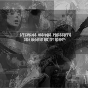 Mixtape Monday: Steven's Visions Presents