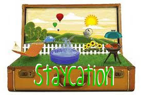go on a vacation or have a staycation