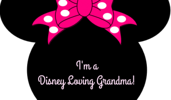 Being a Disney Loving Grandma!