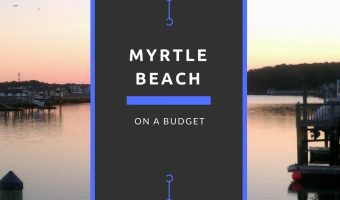 Myrtle Beach on a Budget
