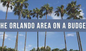 The Orlando Area on a Budget
