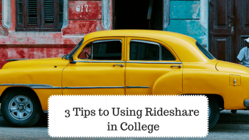 3 Tips to Using a Rideshare in College