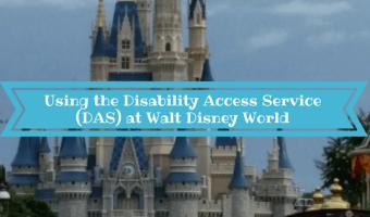 Using the Disability Access Service (DAS) at Walt Disney World