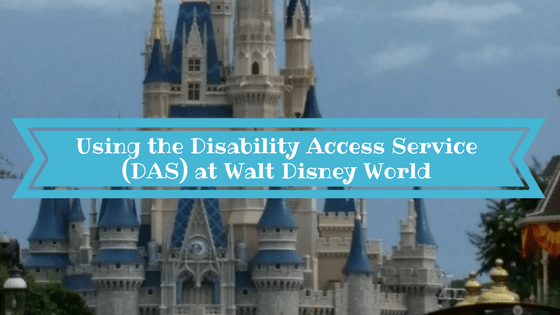 Disability Access Service DAS Walt Disney World