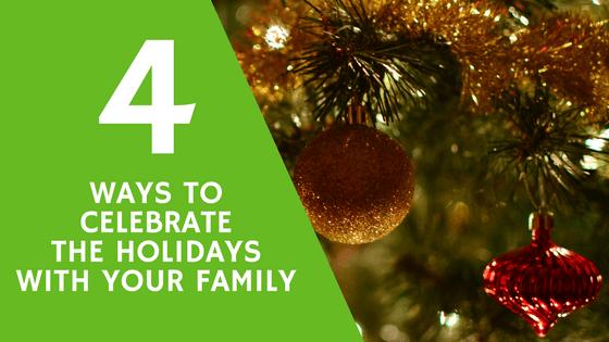 celebrate holidays family