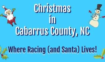 Ho! Ho! Ho! Santa is Everywhere! Celebrate the Holiday Season in Cabarrus County, NC