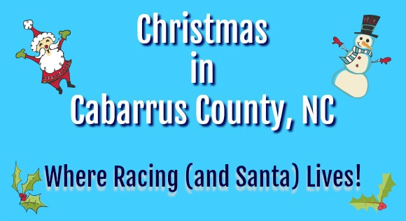 Holiday Celebrations Speedway Christmas Cabarrus County
