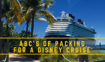 The ABC's and D of Packing for Your Disney Cruise