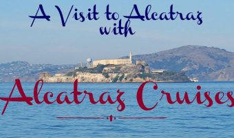 A Visit to Alcatraz Island with Alcatraz Cruises