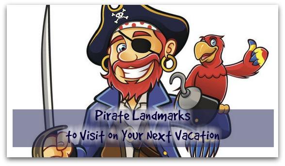 visit pirate landmarks