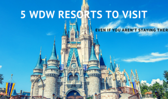 5 WDW Resorts To Visit Even If You Aren't Staying There!