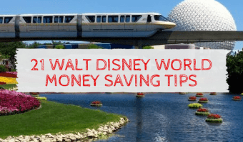 21 Walt Disney World Money Saving Tips