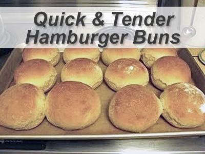 Quick-and-Tender Hamburger Buns