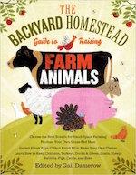 Backyard homestead guide to raising farm animals