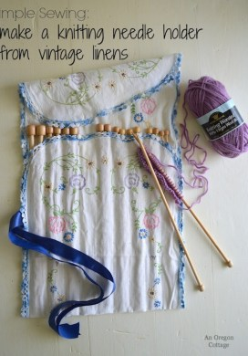 Make a Knitting Needle Holder with Vintage Linens