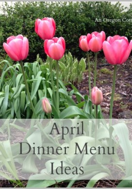 April Dinner Menu Ideas