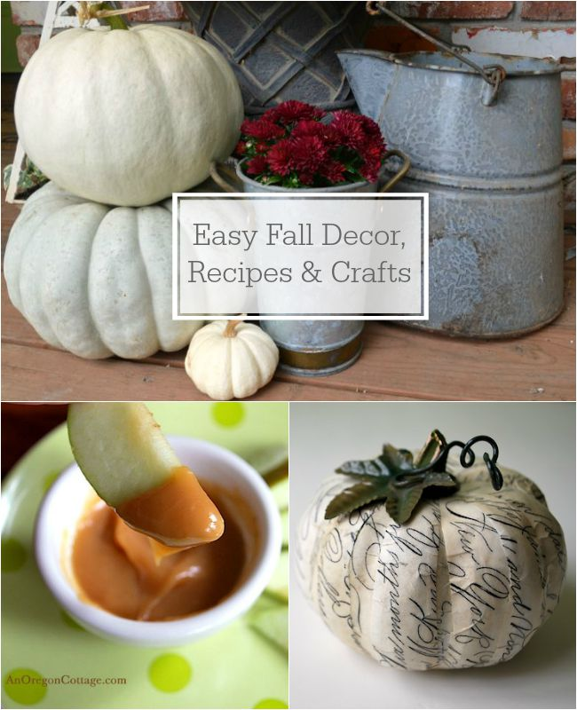 Easy Fall Decor, Recipes & Crafts at AnOregonCottage.com