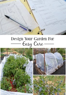 Vegetable Garden Design for Easy Care {or The Lazy Gardener's Way!}