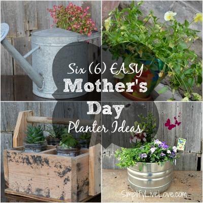 6 Easy Mother's Day Planter Ideas via Simplify Live Love
