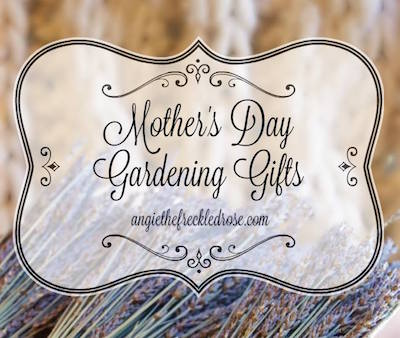 Mother's Day Gardening Gifts via The Freckled Rose