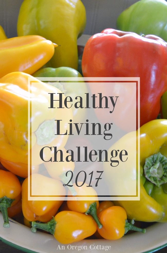 2017 Healthy Living Challenge at AnOregonCottage.com with a focus on simple, real foods.