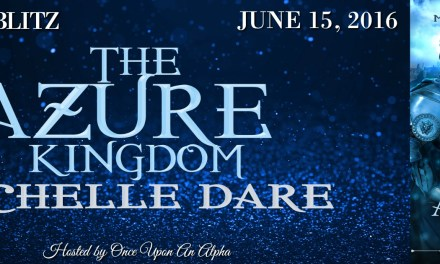 The Azure Kingdom by Michelle Dare