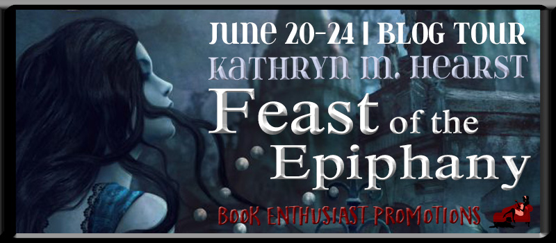 Feast of the Epiphany by Kathryn Heart Blog Tour