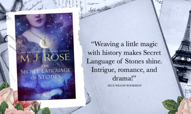 The Secret Language of Stones by M.J. Rose Release Blitz
