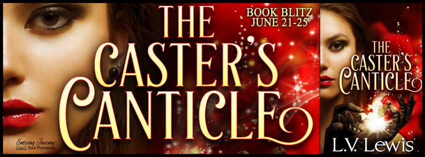 The Caster's Canticle by L.V. Lewis Blog Tour