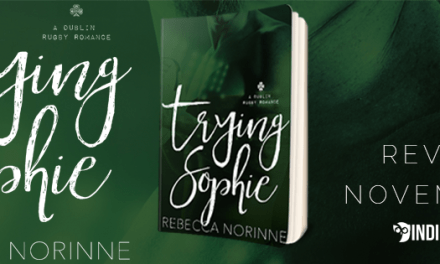 Trying Sophie by Rebecca Norinne Cover Reveal
