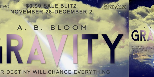 Gravity by A.B. Bloom Sale Blitz 99 pennies!