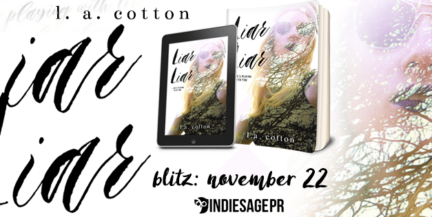 Liar Liar by L.A. Cotton Book Blitz