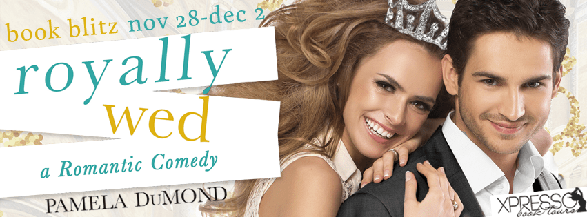 Royally Wed by Pamela DuMond Book Blitz